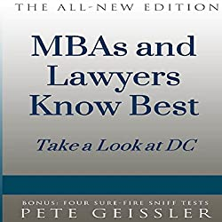 MBAs and Lawyers Know Best