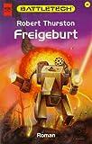 Freigeburt. Battletech 41