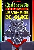 """Afficher """"Vampire de glace (Le)"""""""