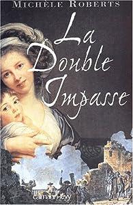 """Afficher """"La double impasse"""""""