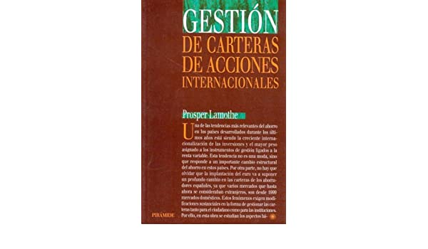 Gestion de carteras de acciones internacionales / Management of International Portfolios (Economia Y Gestion Internacional) (Spanish Edition): Prosper ...