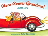 img - for Here Comes Grandma! book / textbook / text book