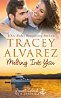 Melting Into You: A Small Town Romance (Stewart Island Series Book 2)