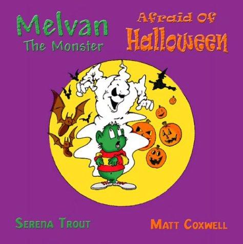 Melvan the Monster Afraid of Halloween (Trafford Halloween)