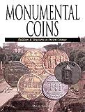 Monumental Coins, Marvin Tameanko, 0873417135