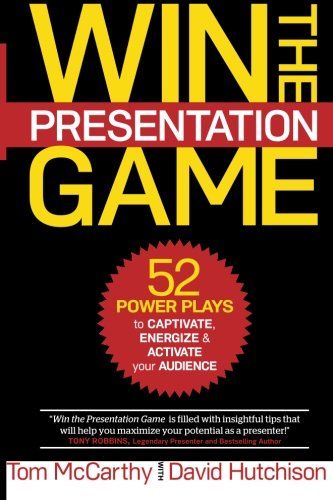 Download Win the Presentation Game: 52 Power Plays to Captivate, Energize & Activate your Audience pdf epub