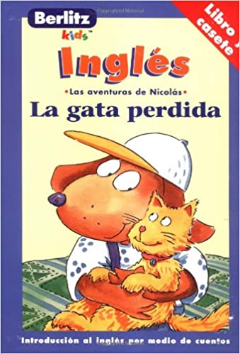 LA Gata Perdida: Las Aventuras De Nicolas (The Adventures of Nicholas) (Spanish Edition): Chris L. Demarest: 9782831557106: Amazon.com: Books
