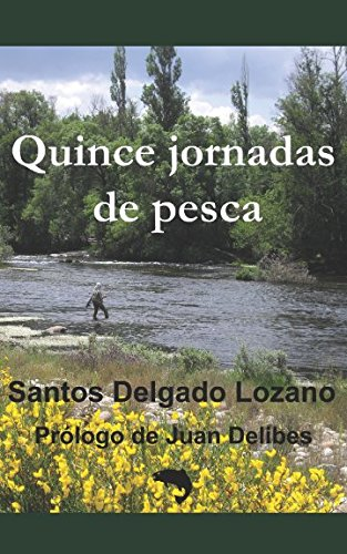 Download Quince jornadas de pesca (Spanish Edition) PDF