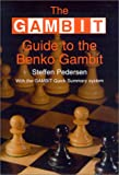 The Gambit Guide to the Benko Gambit, Steffen Pedersen, 1901983153