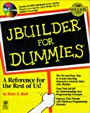JBuilder for Dummies, Barry Burd, 0764500783