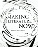 img - for Making Literature Now (Post*45) book / textbook / text book