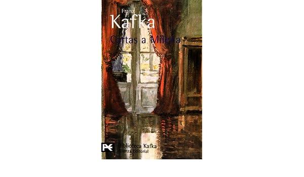 Cartas a Milena: Franz Kafka, Franz Kafka: 9788420633541 ...