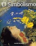 Art of Century: Simbolismo, Natalia Brodskaia, 9707186232