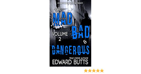 Amazon the mad bad and dangerous volume 2 ebook edward amazon the mad bad and dangerous volume 2 ebook edward butts rj parker aeternum designs kindle store fandeluxe Image collections