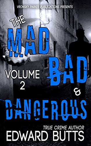 Amazon the mad bad and dangerous volume 2 ebook edward the mad bad and dangerous volume 2 by butts edward parker fandeluxe Image collections