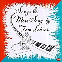 Songs and More Songs by Tom Lehrer