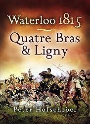 Waterloo 1815: Quatre Bras & Ligny