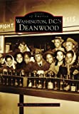 Washington, D. C. 's Deanwood, Deanwood History Committee, 0738553506