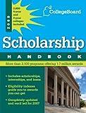 Scholarship Handbook 2009, College Board Staff, 0874478278