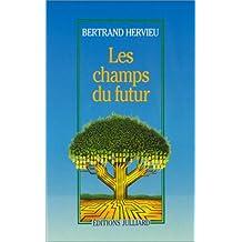 Champs Du Futur -Les