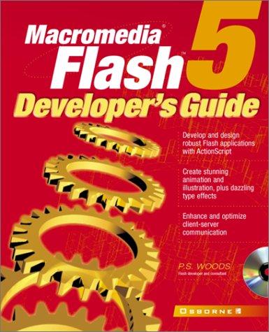 Macromedia Flash(tm) 5 Developer's Guide by McGraw-Hill Osborne Media