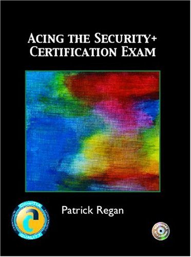 Acing the Security+ Certification Exam ebook