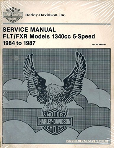 1984 1985 1986 1987 Harley-Davidson FLT/FXR Models Repair Shop Workshop Dealer Service Manual, Part Number 99483-87 ()