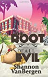 The Root of All Evil: A Glock Grannies Cozy Mystery by  Shannon VanBergen in stock, buy online here