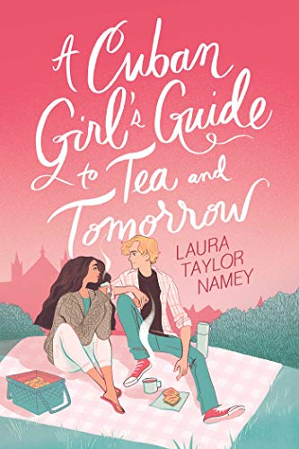 Book Cover: A Cuban Girl's Guide to Tea and Tomorrow