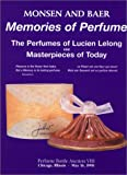 Memories of Perfume, Randall B. Monsen and Christie M. Lefkowith, 0963610287