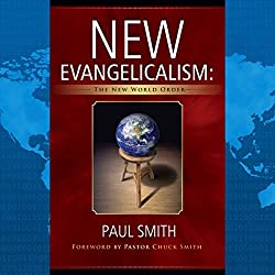 New Evangelicalism: The New World Order