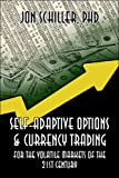 img - for Self-Adaptive Options & Currency Trading: For the Volatile Markets of the 21st Century book / textbook / text book