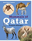 Mammals of Qatar, Frances Gillespie, 9992194820
