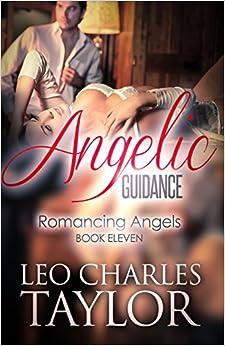 Book Angelic Guidance: Volume 11 (Romancing Angels)