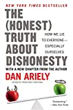Book cover for The Honest Truth About Dishonesty: How We Lie to Everyone--Especially Ourselves