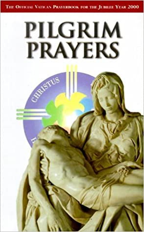 The Official Vatican Guide for the Jubilee Year 2000 Pilgrims in Rome