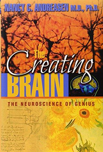 The Creating Brain: The Neuroscience of Genius