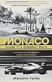 Monaco: Inside F1 s Greatest Race