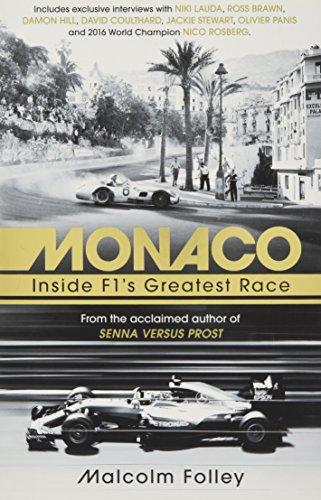 Monaco: Inside F1's Greatest Race (F1 Car Guide)