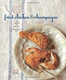 Fried Chicken and Champagne by Lisa Dupar (2010-08-10)