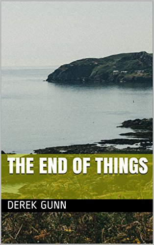 The End of Things