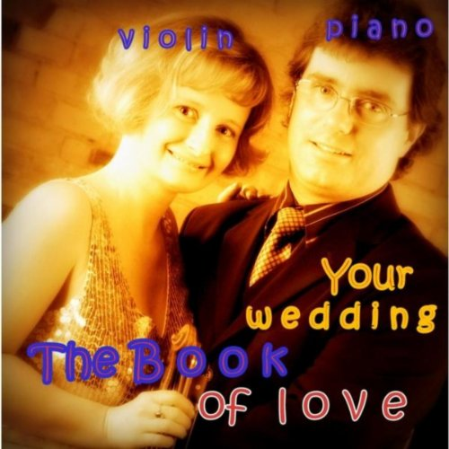 (The Book of Love Your Wedding (Violin & Piano))