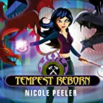 Tempest Reborn: Jane True, Book 6   Nicole Peeler