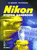 Nikon System Handbook, B. Moose Peterson, 1883403642