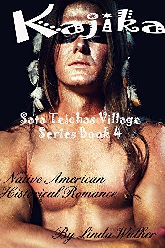 Kajika (Sata Teichas Village Book 4)