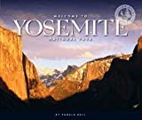 Welcome to Yosemite National Park, Pamela J. Dell and Pamela Dell, 1592967043