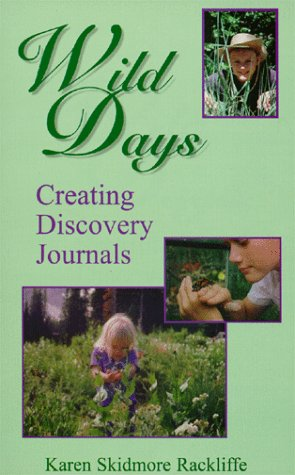 Wild Days: Creating Discovery Journals Discovery Journal