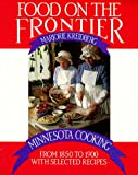 Food on the Frontier, Marjorie Kreidberg, 0873510976