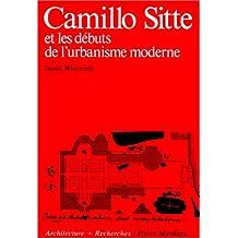 CAMILLO SITTE ET LES DEBUTS URBANISME MODERNE