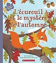 Au fil des saisons : L'écureuil et le mystère de l'automne